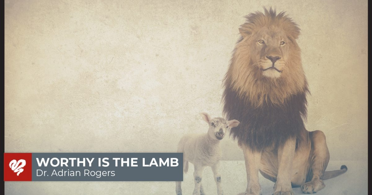 Worthy is the Lamb (2341) | Love Worth Finding