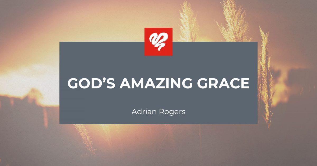 God's Amazing Grace (2087) | Love Worth Finding