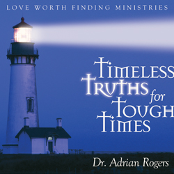 Timeless Truths for Tough Times Series