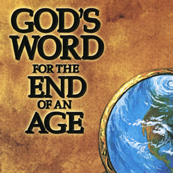 JULY SERIES: God's Word for the End of an Age CD album (CDA127)