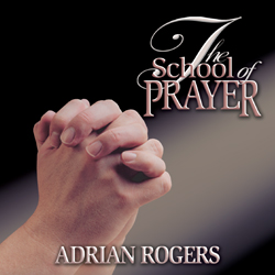 The School of Prayer Series