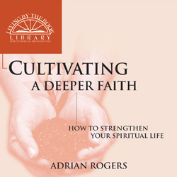 Cultivating a Deeper Faith Series