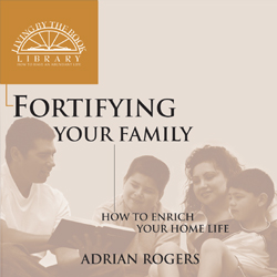 Fortifying Your Family Series