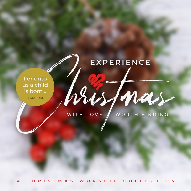 Experience Christmas: A Worship Collection digital download (EC01)