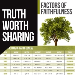 Truth Worth Sharing: Factors of Faithfulness (Discipleship Tool)