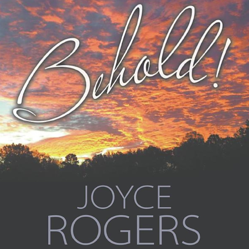 Behold! by Joyce Rogers (Book)