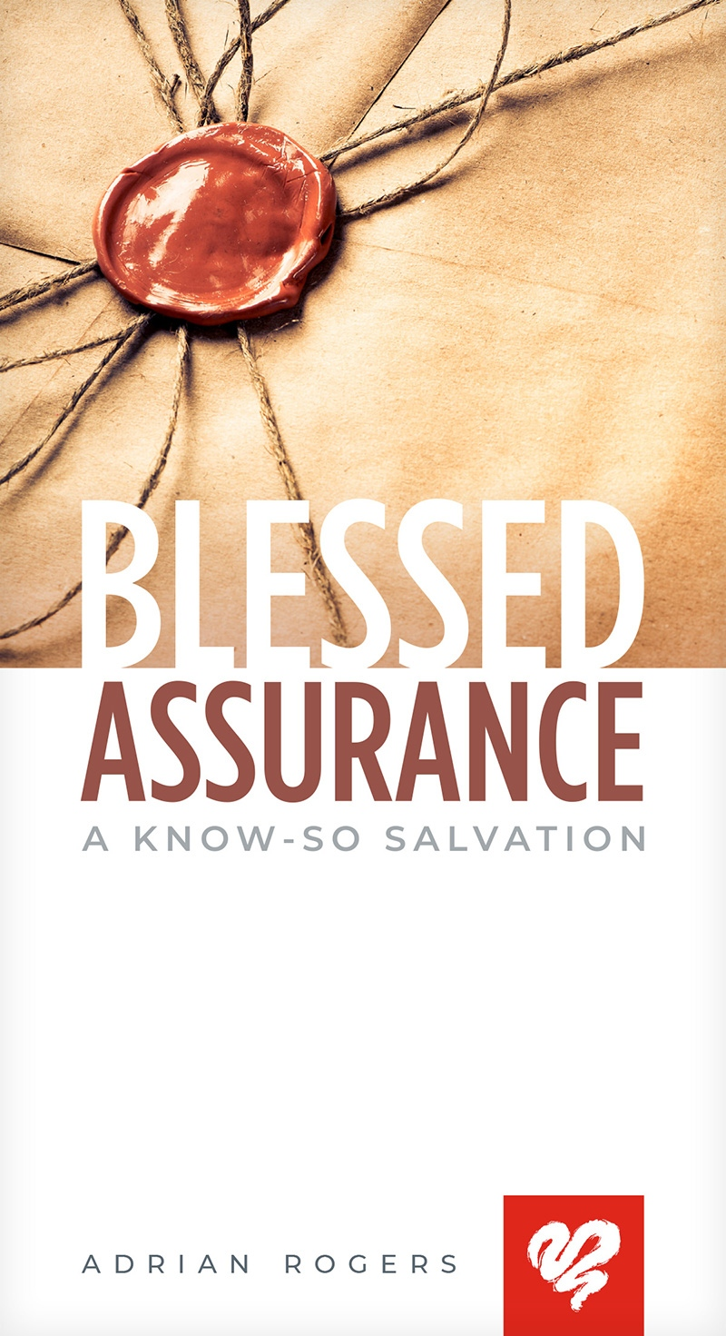 Blessed Assurance: A Know-So Salvation (Booklet)