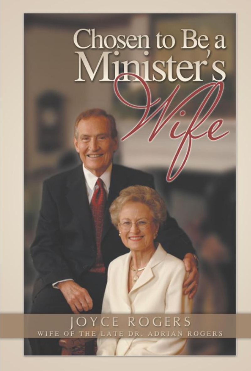 Chosen To Be A Minister's Wife by Joyce Rogers (Book)