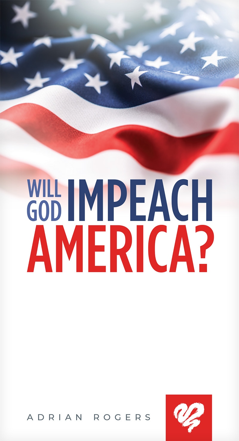 Will God Impeach America? (Booklet)